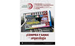 Festeja Arqueología Mexicana su 25 Aniversario con billete conmemorativo de la Lotería Nacional