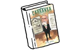 Venustiano Carranza. Constructor del Estado mexicano posrevolucionario