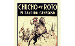 El noble bandido Chucho el Roto