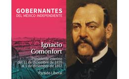 Ignacio Comonfort (11 de diciembre de 1855 al 1 de diciembre de 1857)