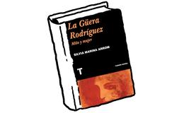 La Güera Rodríguez. Mito y mujer