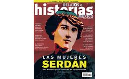 114. LAS MUJERES SERDÁN. UNA HISTORIA POCO CONOCIDA DE LA REVOLUCIÓN