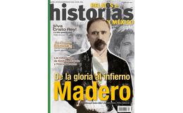 39. De la gloria al infierno. Madero