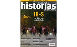 111. 19-S. LOS DÍAS QUE SERÁN HISTORIA