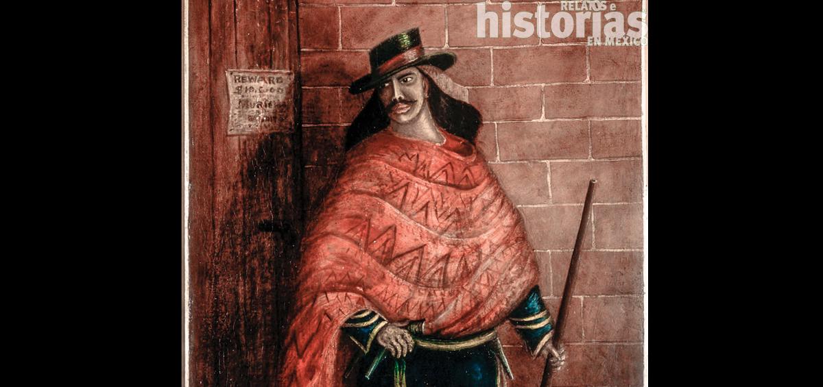 Historias, relatos y enredos del bandido legendario Joaquín Murrieta