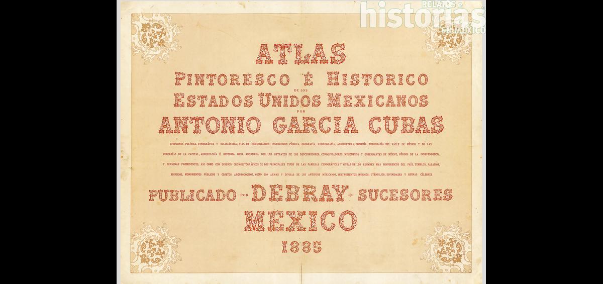 El atlas más bello de México