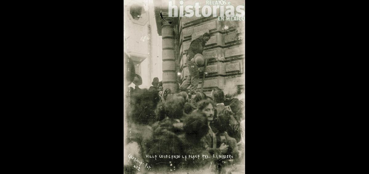 Pancho Villa colocó la placa de la avenida Madero en Ciudad de México