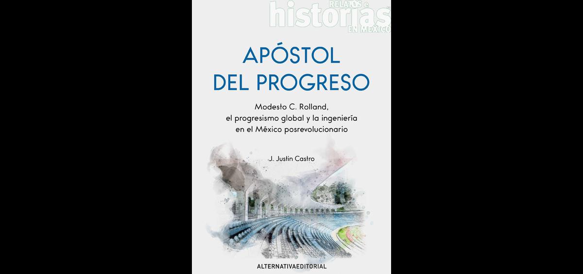 Apóstol del progreso: Modesto C. Rolland