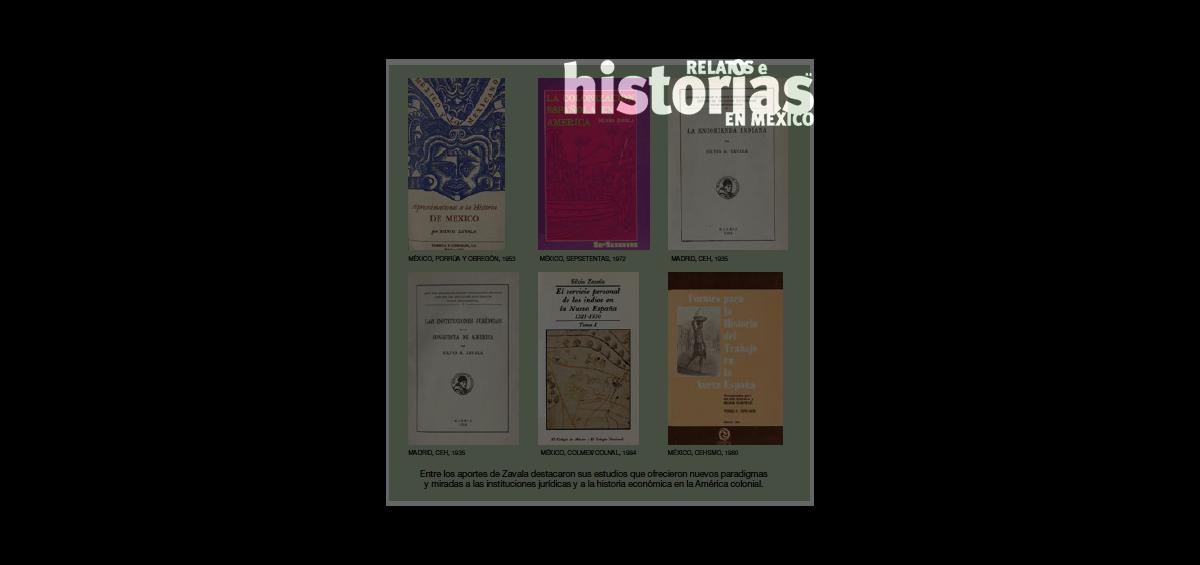 ¿Conocen el trabajo del historiador Silvio Zavala?