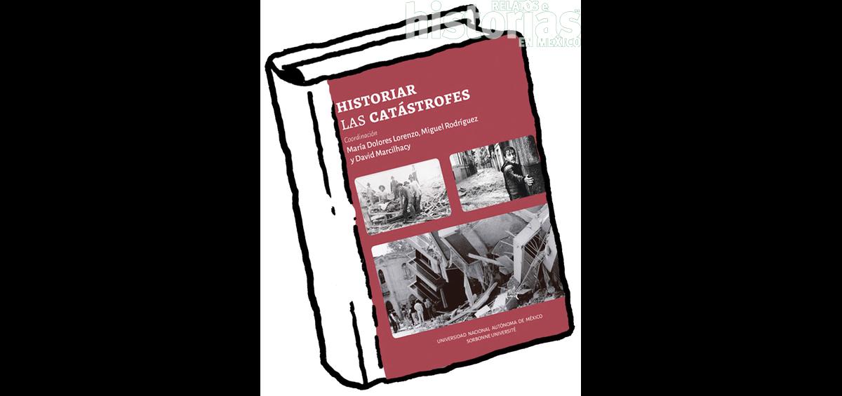Historiar las catástrofes
