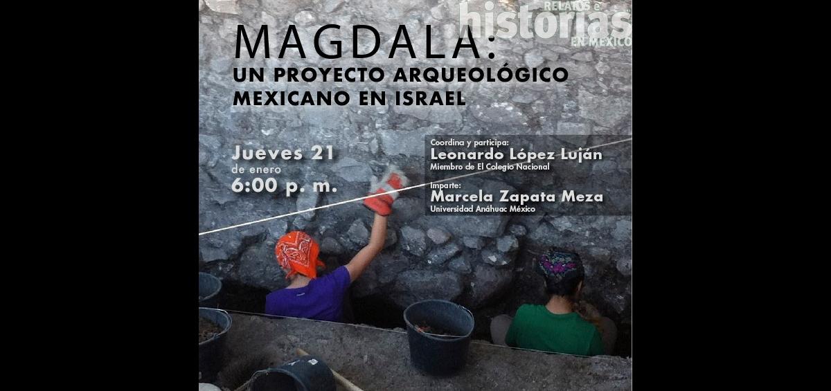 Magdala: un proyecto arqueológico mexicano en Israel