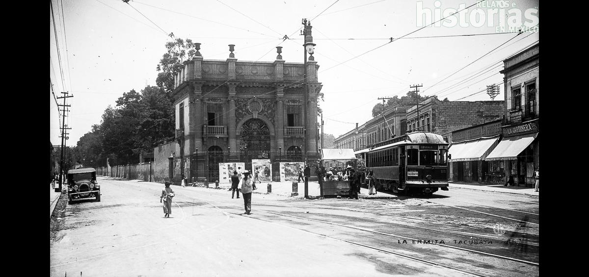 Cuando la modernidad llegó a Tacubaya