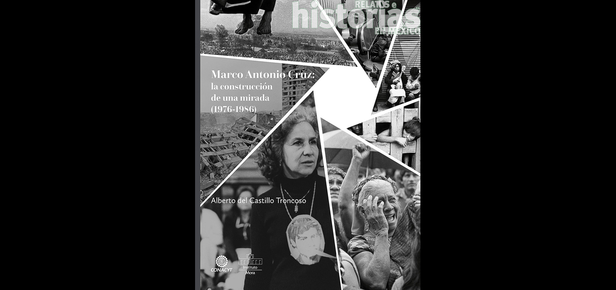 Marco Antonio Cruz: la construcción de una mirada (1976-1986)
