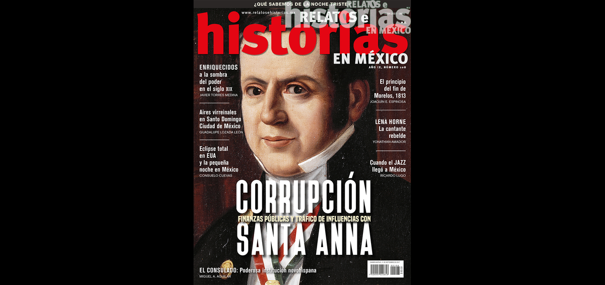 108. Corrupción, finanzas públicas y tráfico de influencias con Santa Anna