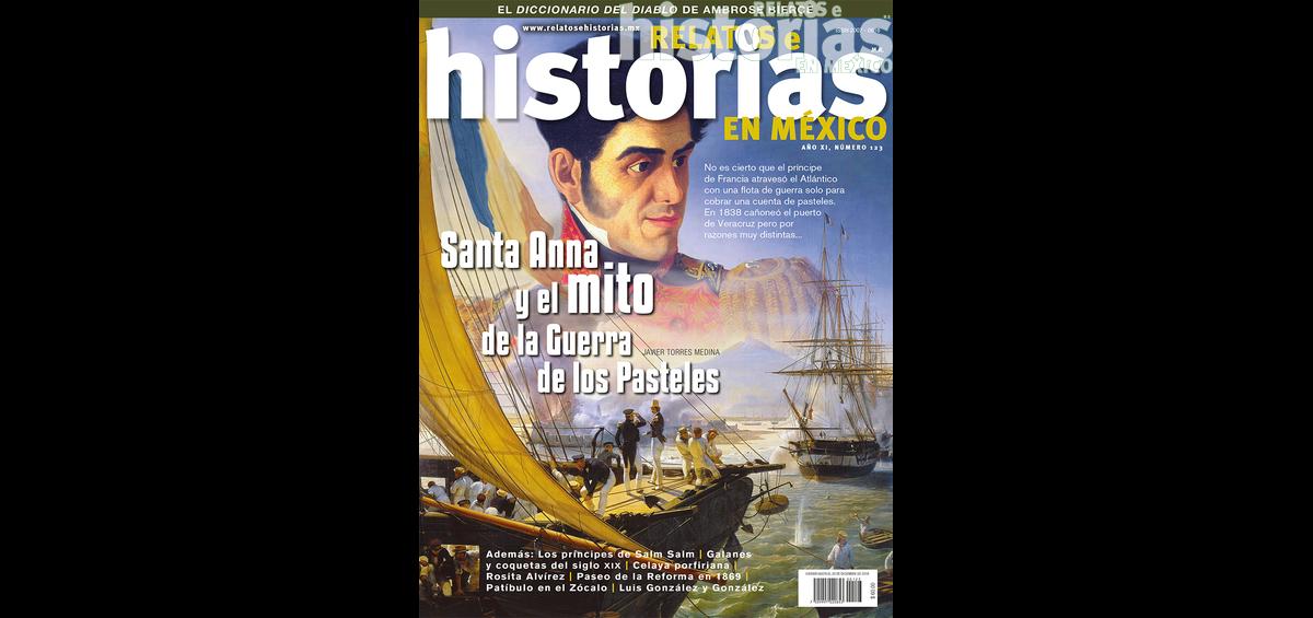 123. Santa Anna y el mito de la Guerra de los Pasteles