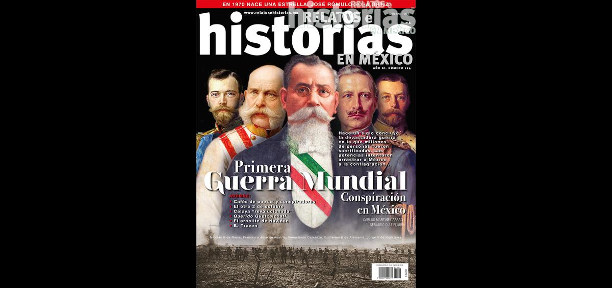 124. Primera Guerra Mundial. Conspiración en México