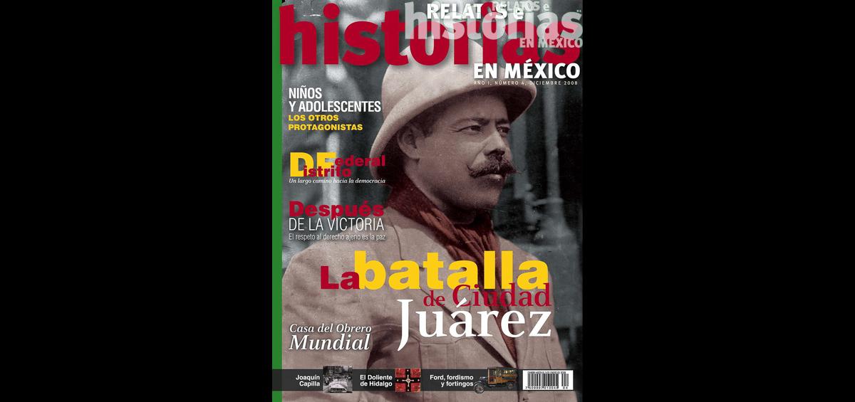 4. La batalla de Ciudad Juárez