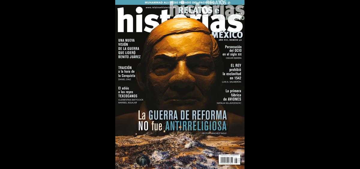 96. La Guerra de Reforma no fue antirreligiosa